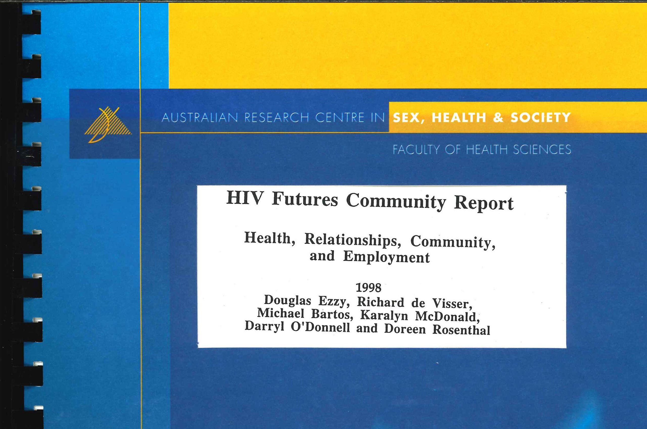 HIV Futures 1 cover, with text 'HIV Futures Community Report', author names and date visible through cutout window in blue and yellow card front cover and spiral binding visible at left.