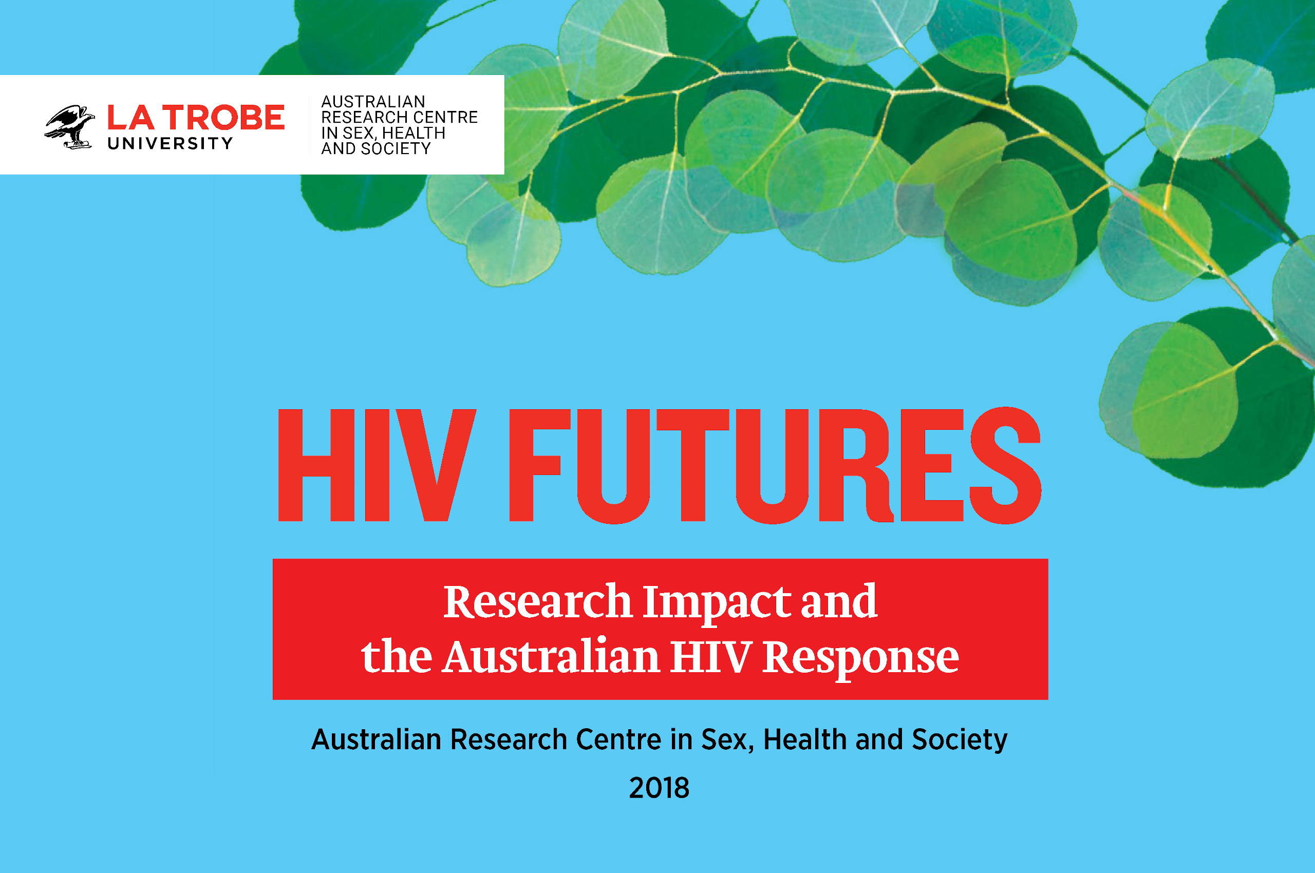 HIV Futures Community Impact Report front cover with leaves and La Trobe logo